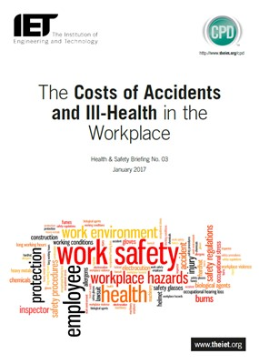 IET factfile: Health and Safety - The cost of accidents and ill health in the workplace