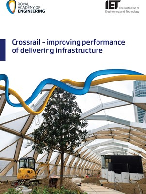 IET and RAEng factfile: Crossrail – improving performance of delivering infrastructure