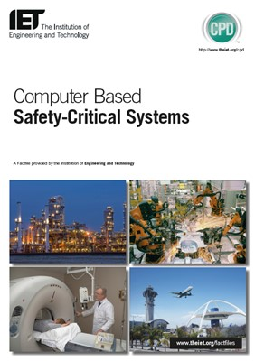 IET factfile: Computer-based safety critical systems